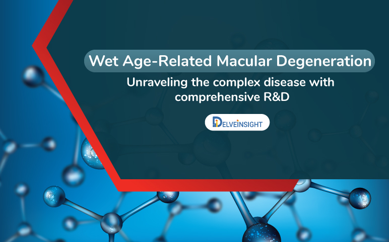Wet Age-Related Macular Degeneration