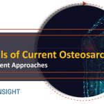 Osteosarcoma treatment market | Osteosarcoma unmet needs