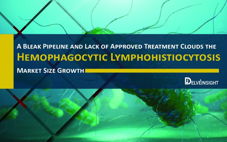Hemophagocytic Lymphohistiocytosis Treatment Market