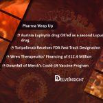 Aurinia's Lupkynis for Lupus; Toripalimab; Merck's Covid-19 Vaccines fail