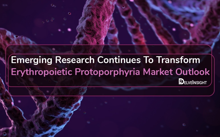 Erythropoietic Protoporphyria Market Outlook