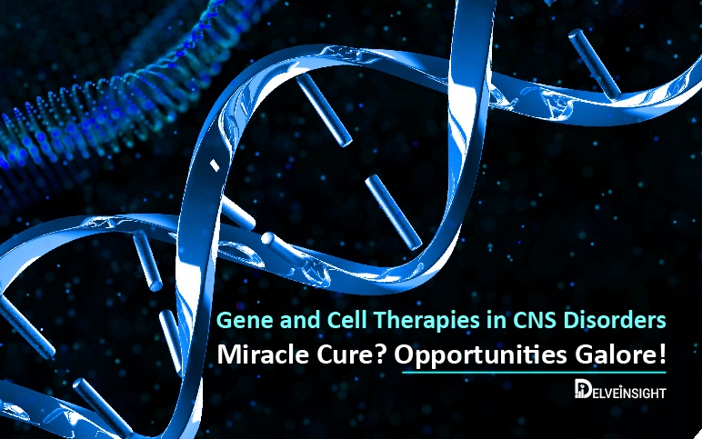 Gene and Cell Therapies in CNS Disorders