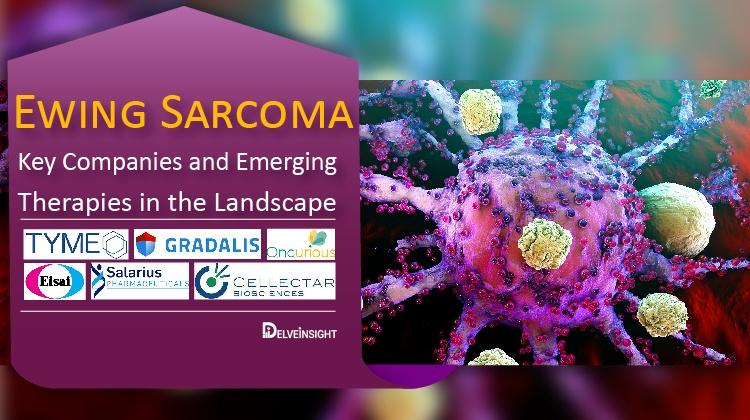 ewing-sarcoma-key-companies-and-emerging-therapies