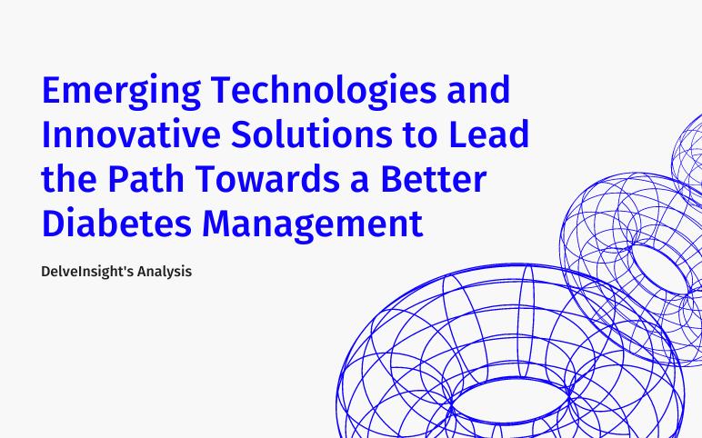 advances-in-diabetes-care-treatment-devices-management-approaches