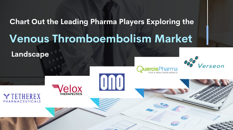 venous-thromboembolism-market-size-share-trends-companies-cagr-growth-therapy-treatment-therapeutics